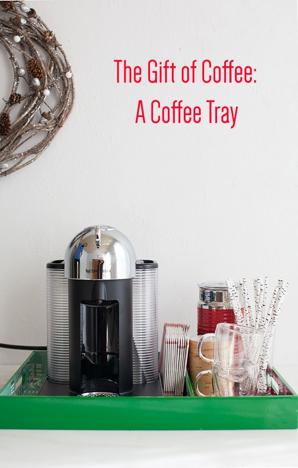 The Gift of Coffee: A Coffee Tray | www.acozykitchen.com